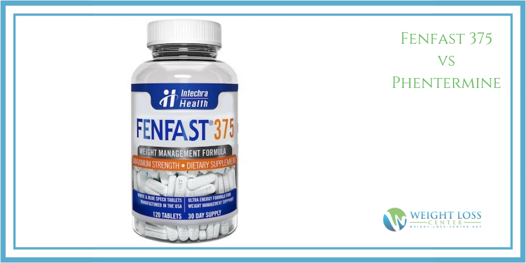 Fenfast 375 vs Phentermine
