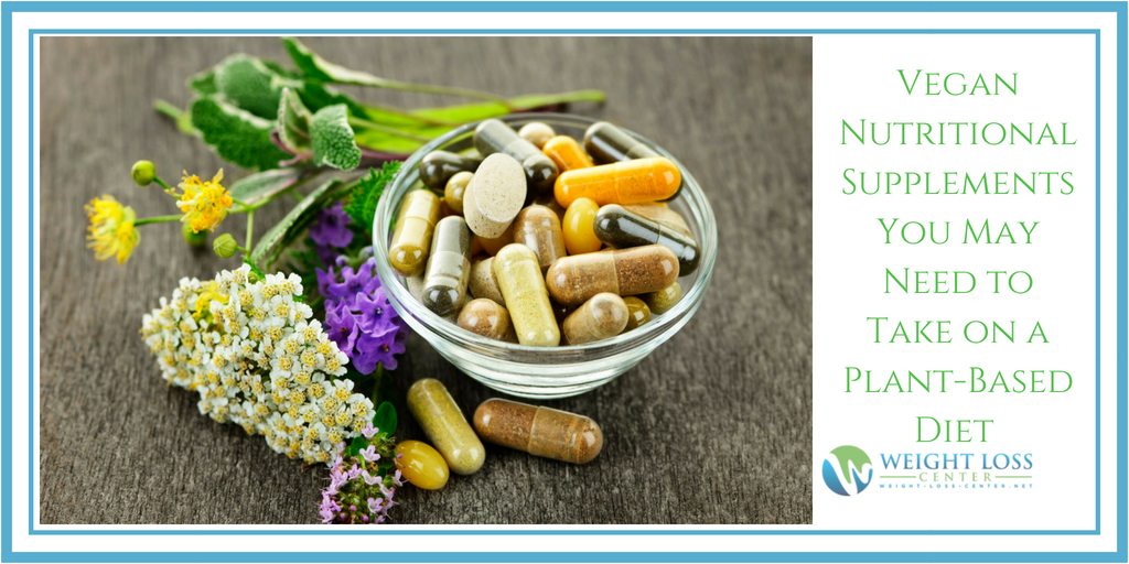 Vegan Nutritional Supplements for a Plant-Based Diet
