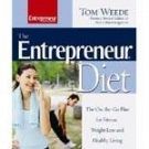 The Entrepreneur Diet