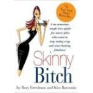 The Skinny Bitch Diet