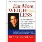 Eat More Weigh Less Diet (Ornish Diet)